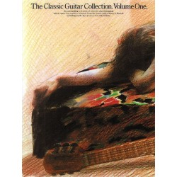 THE CLASSIC GUITAR COLLECTION VOLUME 1