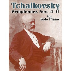 Tchaikovsky : Symphonies Nos.4 - 6 For Solo Piano