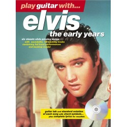 PLAY GUITAR WITH ELVIS PRESLEY THE EARLY YEARS (+CD)