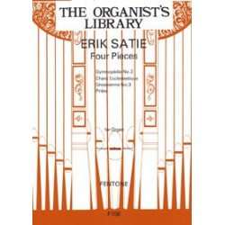 ERIK SATIE FOUR PIECES (ORGUE)