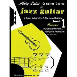 Method COMPLETE COURSE IN JAZZ GUITAR BOOK 1 Mickey Baker