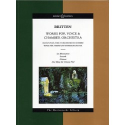 Benjamin Britten : Works For Voice And Chamber Orchestra