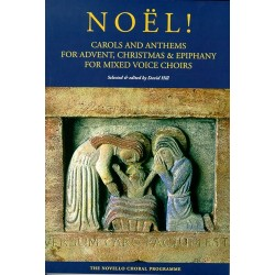 NOËL ! CAROLS AND ANTHEMS FOR ADVENT, CHRISTMAS AND EPIPHANY