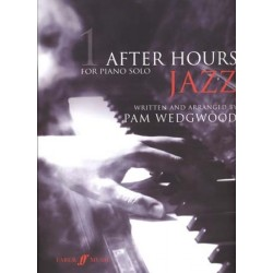 AFTER HOURS JAZZ FOR SOLO PIANO VOL.1
