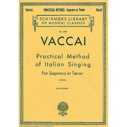 Practical Method Of Italian Singing For Soprano Or Tenor