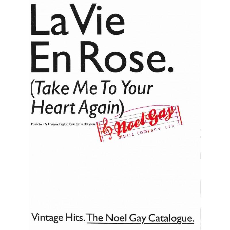 Sheet music TAKE ME TO YOUR HEART AGAIN (LA VIE EN ROSE) Edith Piaf