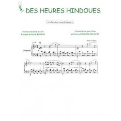 DES HEURES HINDOUES