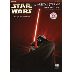 STAR WARS A MUSICAL JOURNEY EPISODES I - VI Clarinet (+CD)