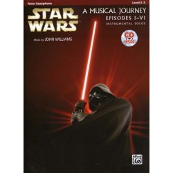 STAR WARS A MUSICAL JOURNEY EPISODES I - VI Tenor Sax (+CD)