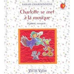 CHARLOTTE SE MET À LA MUSIQUE (+CD)
