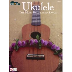 UKULELE YHE MOST REQUESTED SONGS