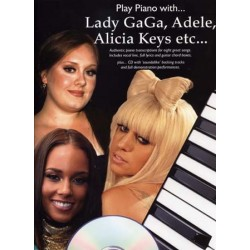 PLAY PIANO WITH LADY GAGA, ADELE, ALICIA KEYS ETC... (+CD)