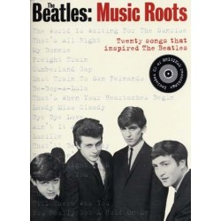 BEATLES MUSIC ROOTS 20 SONGS THAT INSPIRED THE BEATLES (+CD)
