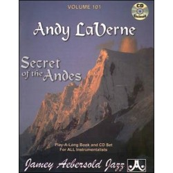AEBERSOLD VOL.101 - ANDY LAVERNE SECRET OF THE ANDES (+CD)