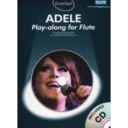 GUEST SPOT : ADELE PLAY-ALONG FOR FLUTE (+CD)