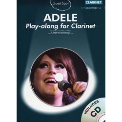 GUEST SPOT : ADELE PLAY-ALONG FOR CLARINET (+CD)