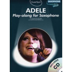 GUEST SPOT : ADELE PLAY-ALONG FOR SAXOPHONE (+CD)