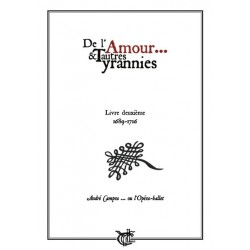 DE L'AMOUR ET AUTRES TYRANNIES 2