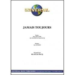 JAMAIS TOUJOURS