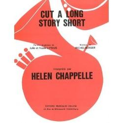 CUT A LONG STORY SHORT