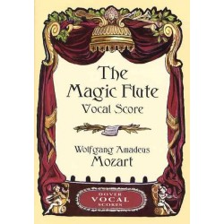 THE MAGIC FLUTE VOCAL SCORE