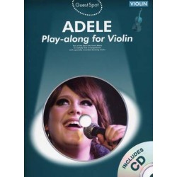 GUEST SPOT - ADELE PLAY-ALONG FOR VIOLIN (+CD)