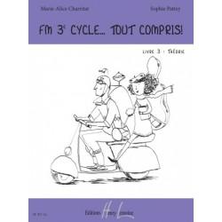 FM 3E CYCLE... TOUT COMPRIS ! LIVRE 3 : THÉORIE