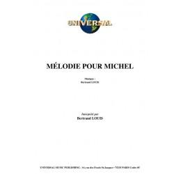 MÉLODIE POUR MICHEL