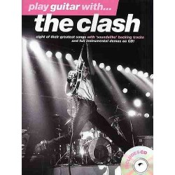 PLAY GUITAR WITH THE CLASH (+ CD)