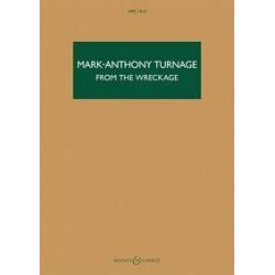 MARK-ANTHONY TURNAGE - FROM THE WRECKAGE