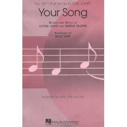 YOUR SONG (SSA)