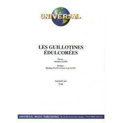LES GUILLOTINES ÉDULCORÉES