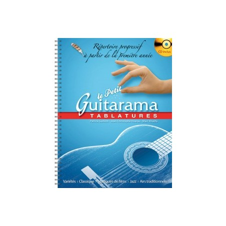 LE PETIT GUITARAMA - TABLATURES (+CD)