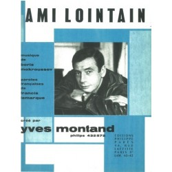 Partition AMI LOINTAIN Yves MONTAND