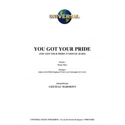 YOU GOT YOUR PRIDE