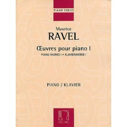 MAURICE RAVEL ŒUVRES POUR PIANO I