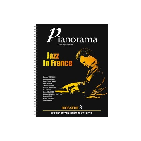 HORS SÉRIE N°3 : PIANORAMA - JAZZ IN FRANCE