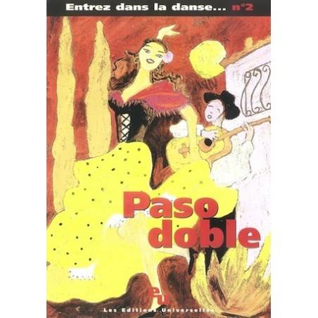 ENTREZ DANS LA DANSE N°2 – PASO DOBLE