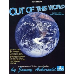 AEBERSOLD VOL.46 - OUT OF THIS WORLD (+CD)