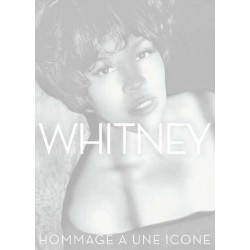 WHITNEY - HOMMAGE À UNE ICONE