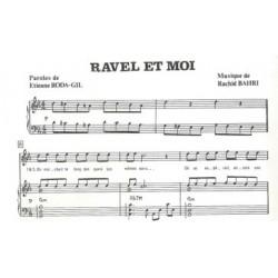 RAVEL ET MOI