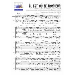 Il Est Où Le Bonheur 4 Voix Mixtes Satb