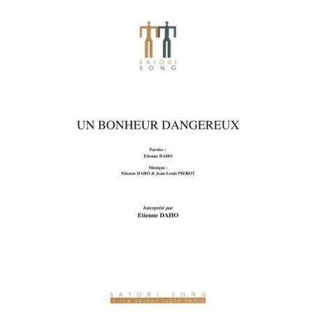 UN BONHEUR DANGEREUX