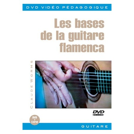 LES BASES DE LA GUITARE FLAMENCA (+DVD)