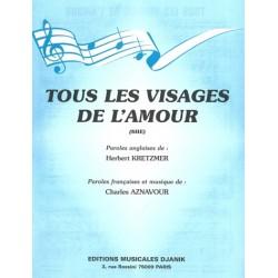 TOUS LES VISAGES DE L'AMOUR...