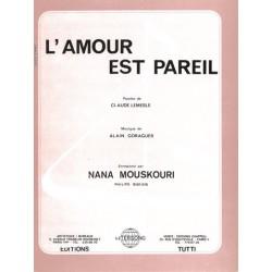 Partition L'AMOUR EST PAREIL Nana MOUSKOURI