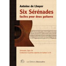 Songbook SIX SÉRÉNADES FACILES POUR DEUX GUITARE Antoine de Lhoyer