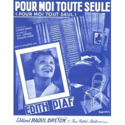Sheet music POUR MOI TOUTE SEULE Edith Piaf
