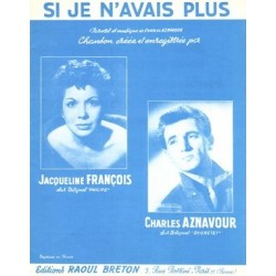 Sheet music SI JE N'AVAIS PLUS Charles Aznavour
