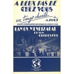 Sheet music A DEUX PAS DE CHEZ VOUS Ramon MENDIZABAL